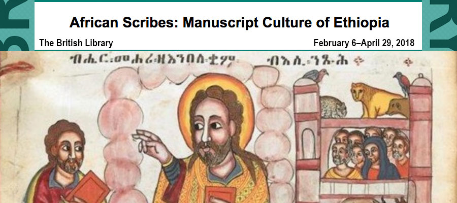 African Scribes: Manuscript Culture of Ethiopia