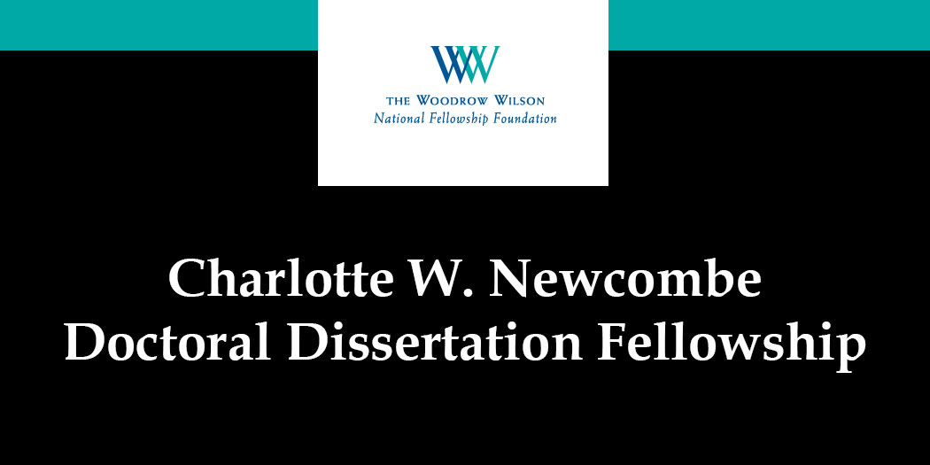 charlotte w. newcombe doctoral dissertation fellowships